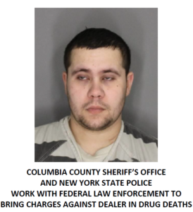 COLUMBIA COUNTY MAN INDICTED FOR TWO DRUG OVERDOSE DEATHS