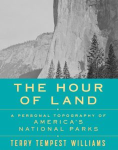 Special Earth Day Lecture at the Cary Institute: Terry Tempest Williams. The Hour of Land: A Personal Topography of America's National Parks