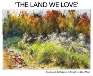 "The Sharon Historical Society & Museum Announces the Opening of  ""The Land We Love""  Invitational Exhibition and Sale"