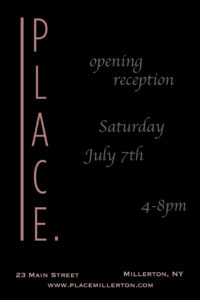 """Opening Reception for Mike Selbach at """"PLACE"""". on July 7 in Millerton"""