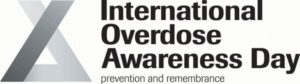 Two Local Events Planned to Mark International Overdose Awareness Day