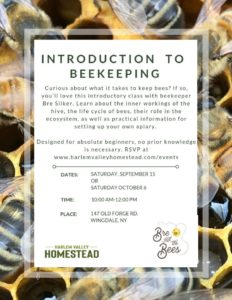 Harlem Valley Homestead for Beekeeping 101!