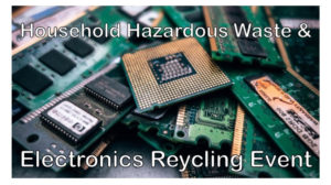Household Hazardous Waste Disposal & Electronics Recycling Event to be Held Saturday, October 27that Dutchess County Department of Public Works