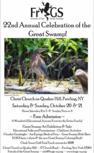 22nd Annual Celebration of the Great Swamp!