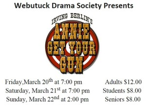 "Please support the Webutuck Drama Society presentation of ""Annie Get Your Gun""!"