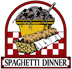 SPAGHETTI DINNER – COME ENJOY DINNER WITH FRIENDS & FAMILY!!!!