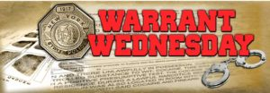 New York State Police Warrant Wednesday 4.22.15