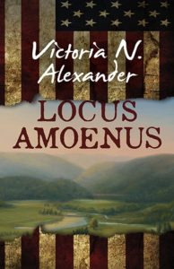 Local author, Victoria N. Alexander has a new novel coming out on June 12th called Locus Amoenus—set in Amenia and the Harlem Valley region