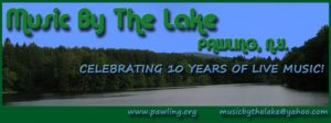 PAWLING MUSIC BY THE LAKE 2015 – SCHEDULE CHANGE