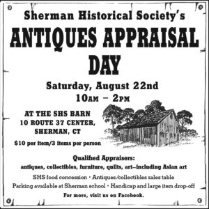 Sherman Historical Society's ANTIQUES APPRAISAL DAY Saturday, August 22nd, 10 am – 2 pm