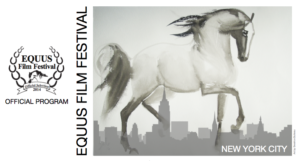 EQUUS Film Festival NYC Welcomes Hudson Valley Award-Winning Lucky Orphans Horse Rescue, Inc. as Nonprofit Partner