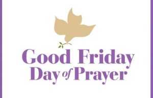 Good Friday Day of Prayer 2016