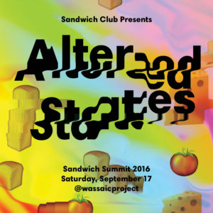 SANDWICH CLUB CONVENES FOR ALTERED STATES SUMMIT   HOSTED BY THE WASSAIC PROJECT