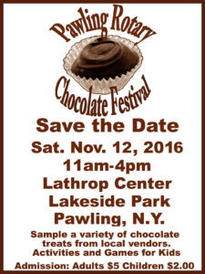The Pawling Rotary Club's Chocolate Festival is right around the corner!