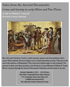 Tales from the Ancient Documents: Crime and Society in early Milan and Pine Plains