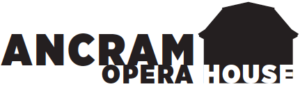 ANCRAM OPERA HOUSE AWARDED GRANTS FROM NEW YORK STATE COUNCIL ON THE ARTS AND REGIONAL ECONOMIC DEVELOPMENT COUNCIL