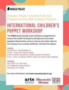 FREE puppet making workshop and puppet show at the Wassaic Project!