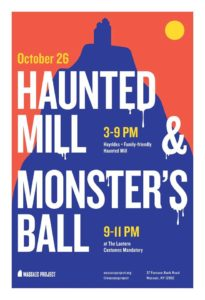 The Wassaic Project's annual Haunted Mill and Monster's Ball is coming up on October 26!